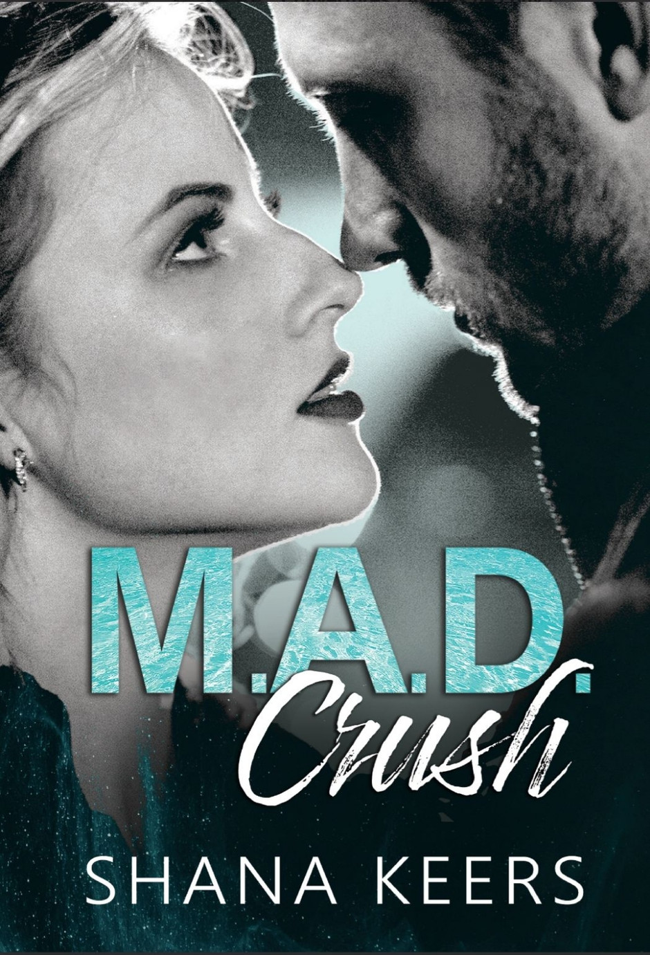Mad Crush de Shanna Keers