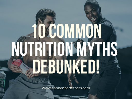 10 Nutrition Myths DEBUNKED!