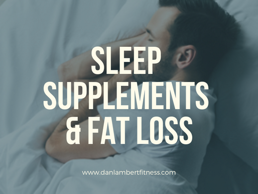 Sleep Supplements & Fat Loss