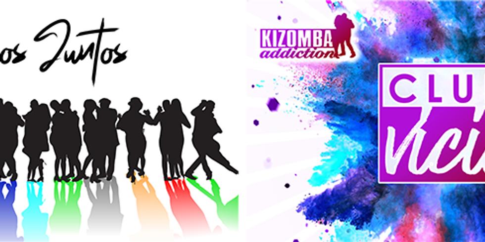 The Kizomba Addiction Weekender - Tamos Juntos & Clube Vicio