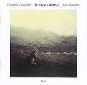 Tarkovsky Quartet Nuit blanche cd.jpg