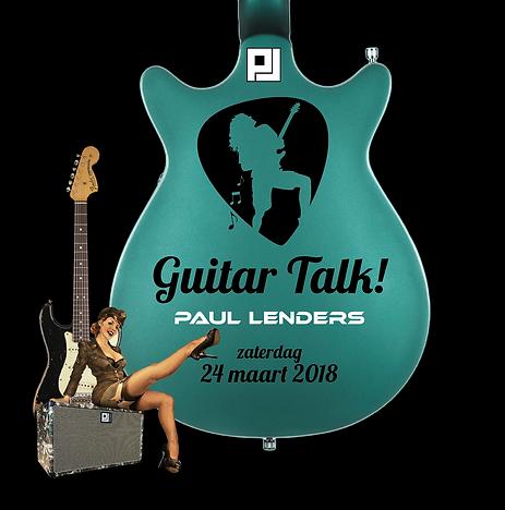 Aankondiging Guitar Talk - The Guitar Master & Paul Lenders