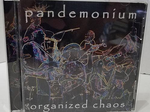 pandemonium:  organized chaos