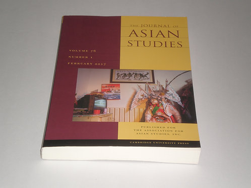 Journal of Asian Studies Volume 76 Number 1 February 2017
