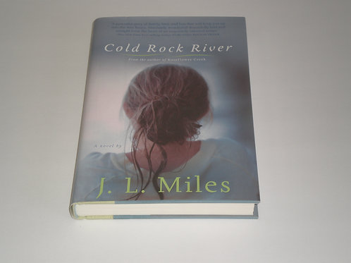 Cold Rock RIver, a novel