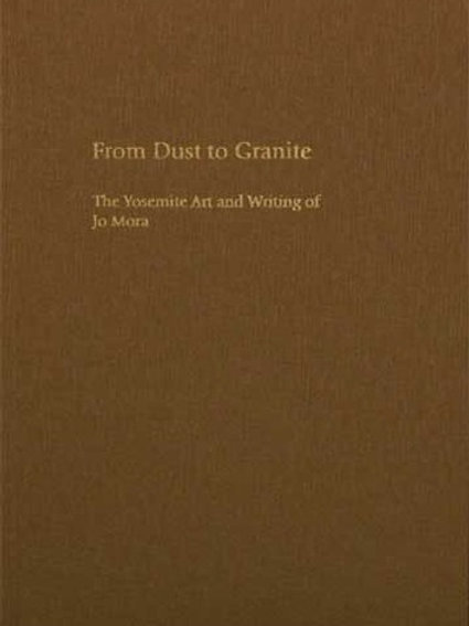 From Dust to Granite — Hardcover —Signed and Numbered