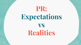 Expectations and realities in PR