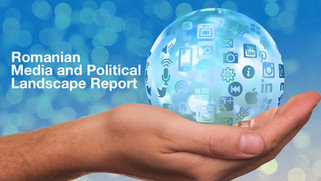 Romanian Media and Political Landscape Report