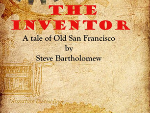 The Inventor, A Tale of Old San Francisco