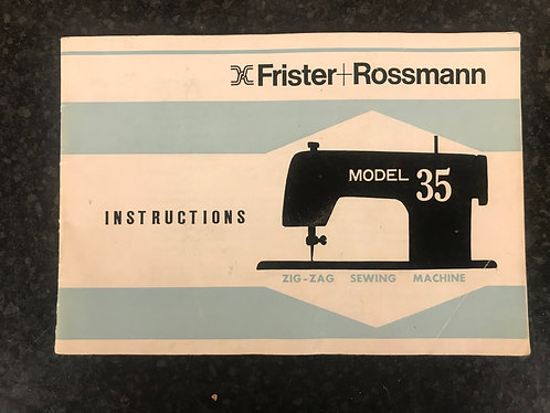 Frister and Rossmann model 35 Instruction Book.