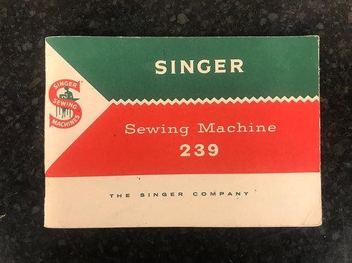 Singer 239 Instruction Book.