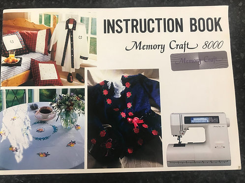 Janome Memory Craft 8000 Instruction Book.