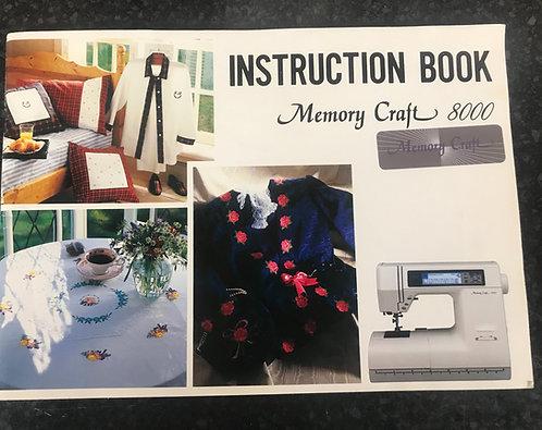 Janome Memory Craft 8000 Instruction Book.