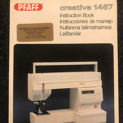 Pfaff Creative 1467 Instruction Book.