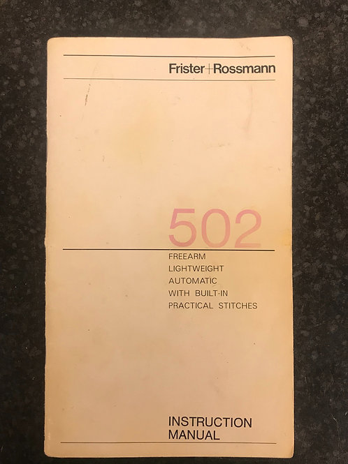 Frister and Rossmann model 502 Instruction Book.