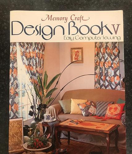 Janome Memory Craft Design Instruction Book 5.