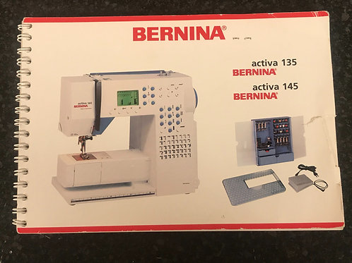 Bernina Active 135/145 Instruction Book.