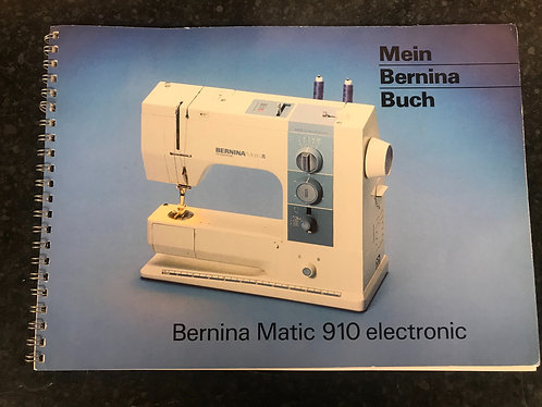 Bernina 910 (German) Instruction Book