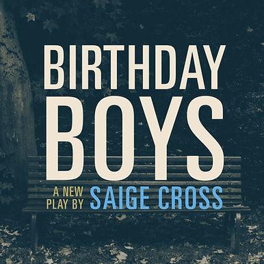 Birthday Boys Production Image.jpg