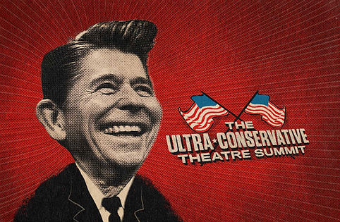 The Ultra Conservative Theatre Summit