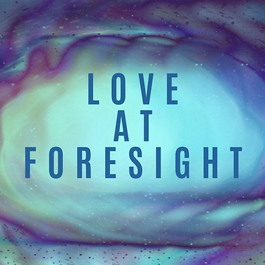 Love at Foresight Production Image.png