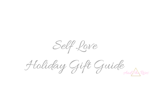 Self Love Holiday Gift Guide