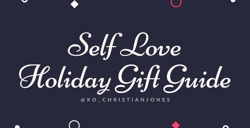 2019 Self Love Holiday Gift Guide