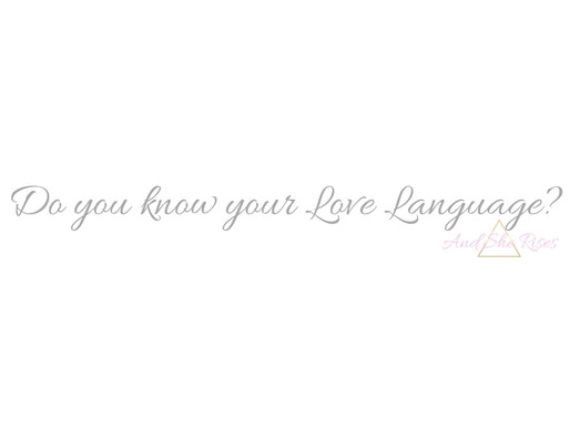 Do You Know Your LOVE Language?