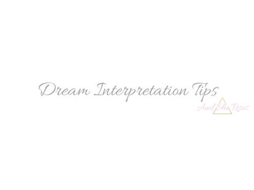 Dream Interpretation Tips