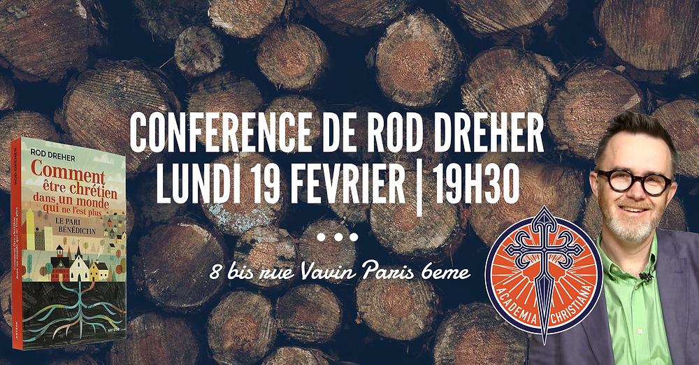 Rod Dreher auteur du Pari bénédictin sera à Paris avec Academia Christiana le 19 février à 19h30