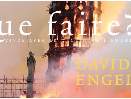 David ENGELS, Que Faire ? Vivre avec le déclin de l'Europe