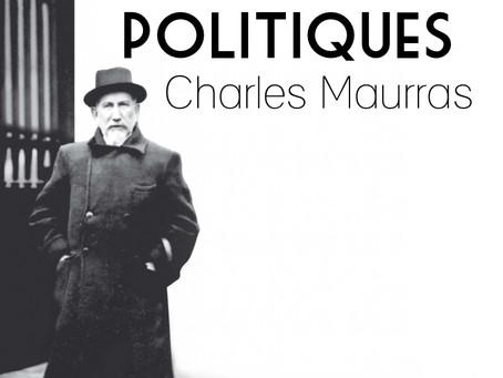 Mes idées politiques - Charles Maurras