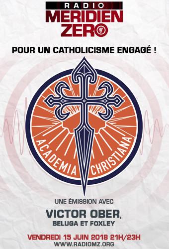 Radio Méridien Zéro : Pour un catholicisme engagé, une émission avec Viktor Ober, Beluga, Foxley - Radio Méridien Zéro