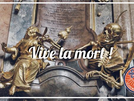 Vive la mort !