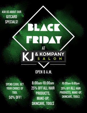 Black Friday Specials at KJ & Kompany!