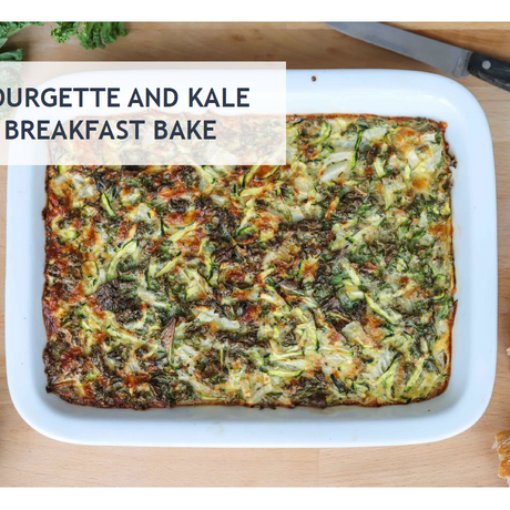 COURGETTE AND KALE BREAKFAST BAKE