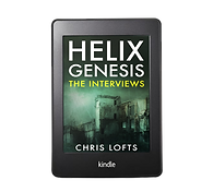 Chris Lofts Author - Helix Genesis - The Interviews