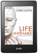 Life Untenable Thirller by Chris Lofts Author