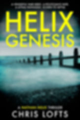 Helix Genesis a Nathan Helix Thriller
