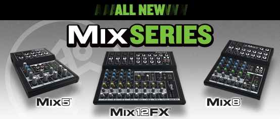 Mackie introduce low-cost Mix series compact mixers