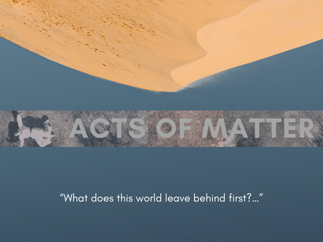 Art in Conversation: Acts of Matter