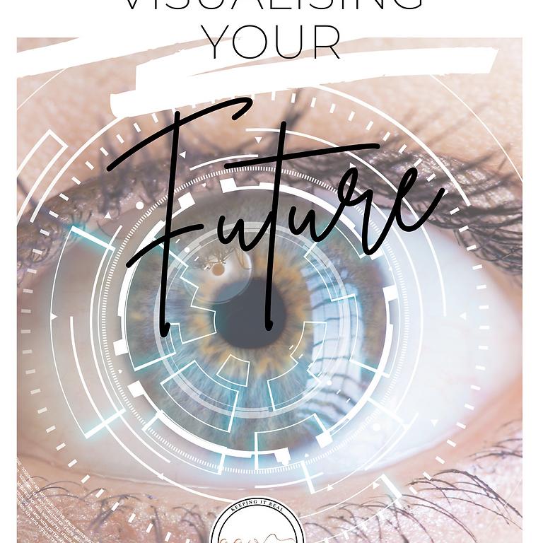 Visualising Your Future