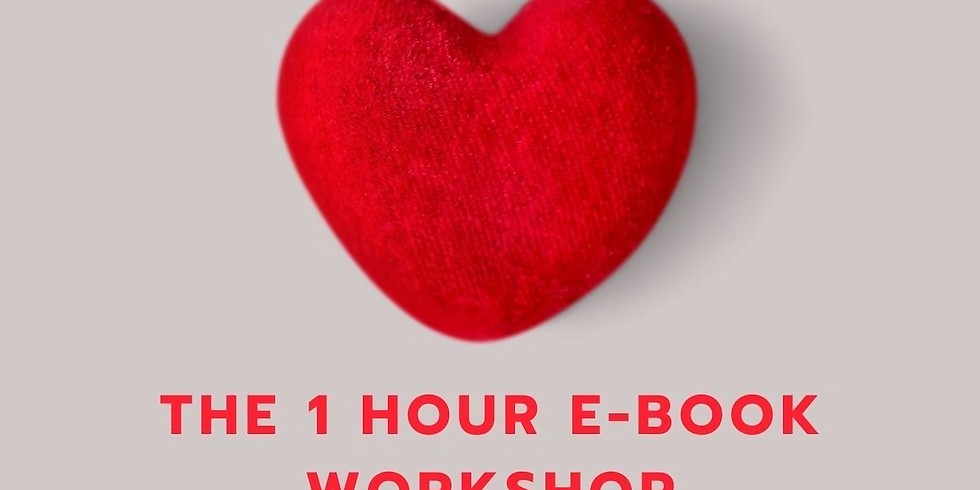 The 1 Hour E-book Workshop