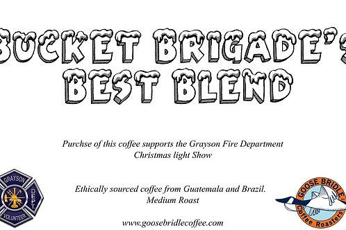 Bucket brigade best blend