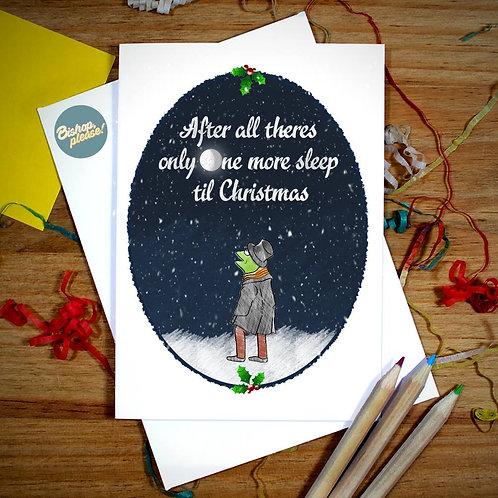 One More Sleep - Christmas Card