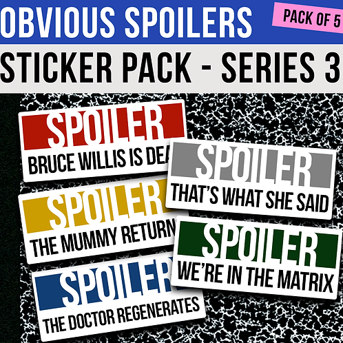 Obvious Spoilers Sticker Pack - Series 3