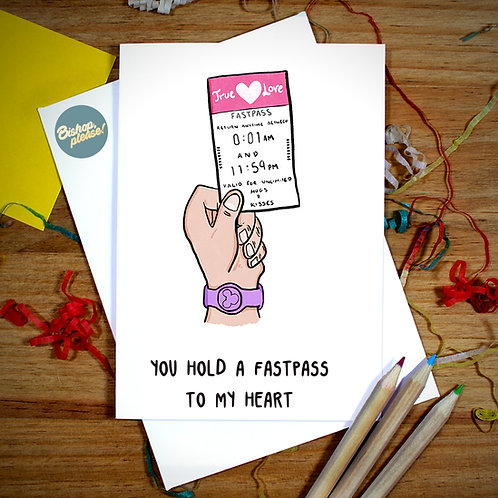 Fastpass To My Heart - A6 Card
