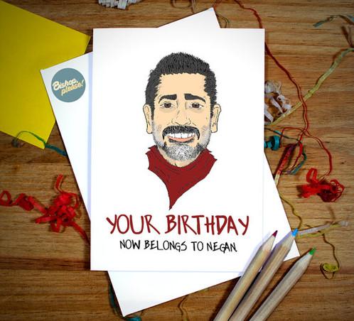 Your Birthday Now Belongs To Negan Walking Dead Card