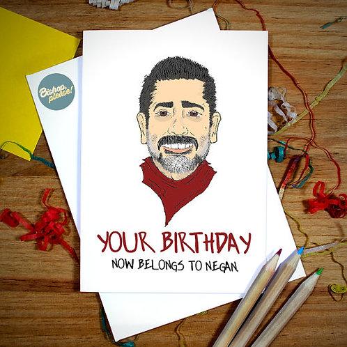 Birthday Belongs To Negan - Card
