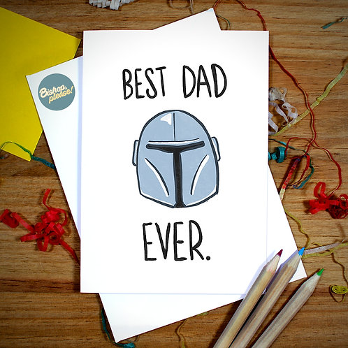 Best Dad Ever - A6 Card